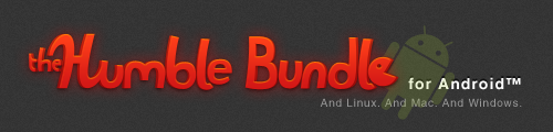 Humble Bundle - 4 Android TOP-Spiele als Schnäppchen