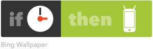 IFTTT-Bing-Wallpaper