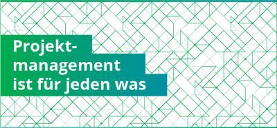 Projektmanagement-ist-für-jeden-was-Infografik